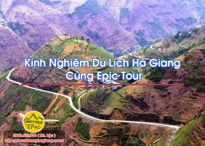 Kinh Nghiem Du Lich Ha Giang Cung Epic Tour