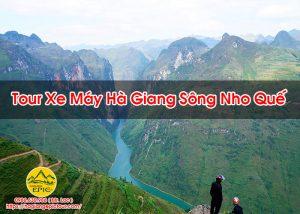 Tour Xe Máy Hà Giang Sông Nho Quế